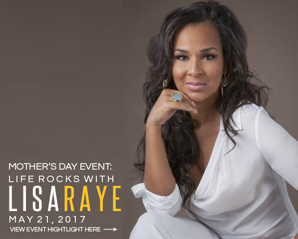 Mother's Day Event: Life Rocks with LisaRaye