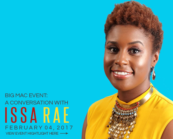 Issa Rae – Big Mac Event